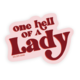 Golden Gems One Hell of a Lady Sticker
