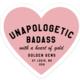 Golden Gems Unapologetic Badass Heart Sticker