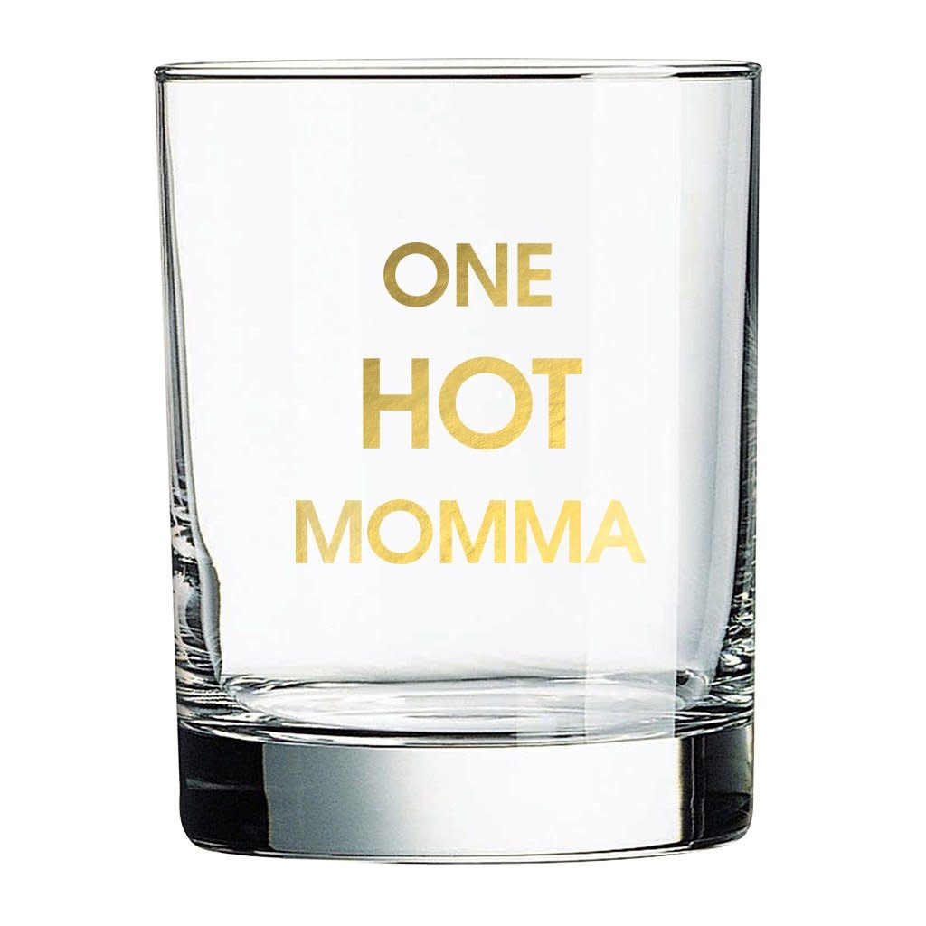 Chez Gagne One Hot Momma Rocks Glass