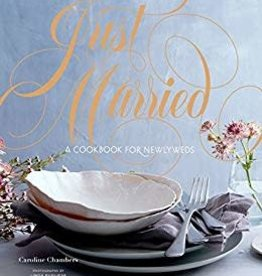 Chronicle Just Married A Cookbook for Newlyweds