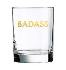 Chez Gagne Badass Rocks Glass