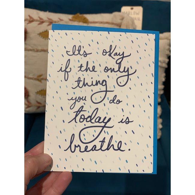 Its Okay Card