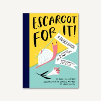 Escargot For It