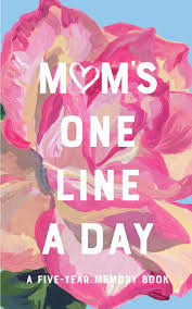 Chronicle Mom's One Line a Day