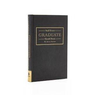 Stuff Graduate Should Know