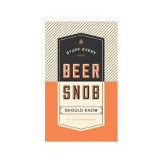Stuff Beer Snob Should Know