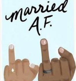 Slightly Married AF Card