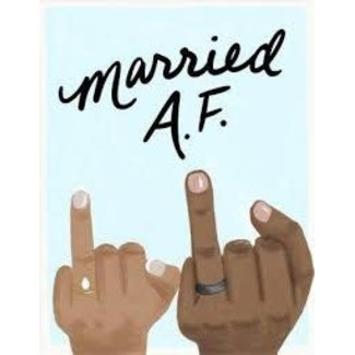 Married AF Card