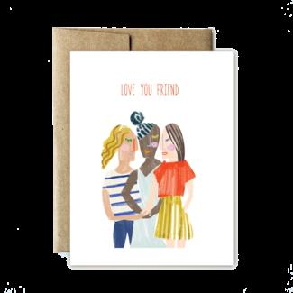 Love You Friend Card