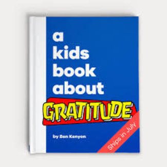 A Kids Book About Gratitude