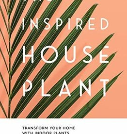 Penguin Random House The INSPIRED HOUSEPLANT
