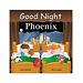 Good Night Phoenix