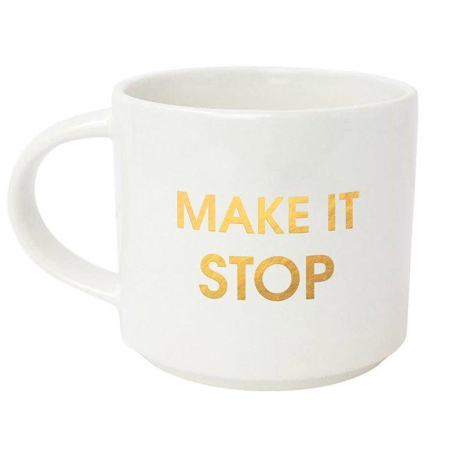Make It Stop Mug