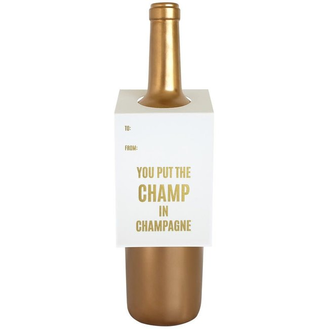 You Put Champ In Champagne Wine Tag