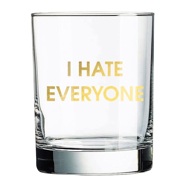I Hate Everyone rocks glass