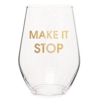 Make it Stop Wine Glass