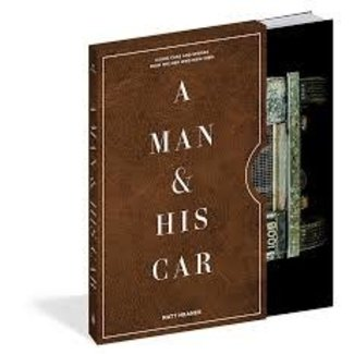 A Man & His Car, Iconic Cars & Stories from the Men Who Love Them