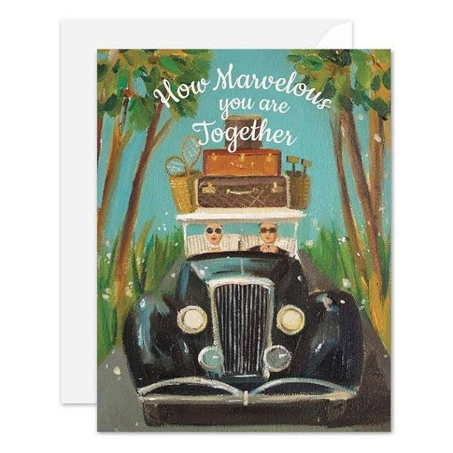 How Marvelous You Are Together Card