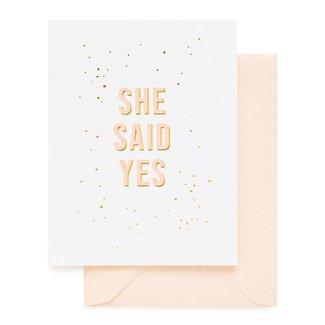 She Said yes Card