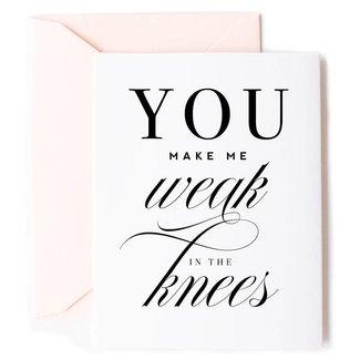Weak in the Knees Love Card