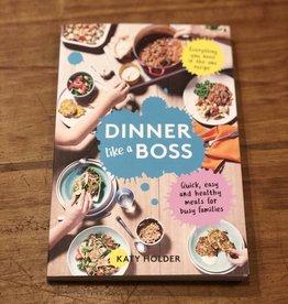 Chronicle Dinner Like a Boss