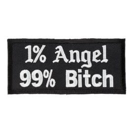 The Cheap Place Patch 1% Angel 99% Bitch 3.75in