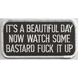 Jerwolf Enterprises Patch Its a Beautiful Day Now Watch 4in