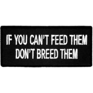 Patch Stop Patch Cant Feed Dont Breed 4in