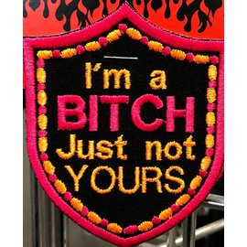 Route 66 Biker Gear Patch Im A Bitch Not Yours 3 in