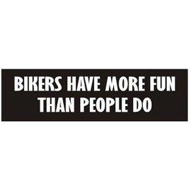 Biker's Stuff HS-Bikers Have More Fun