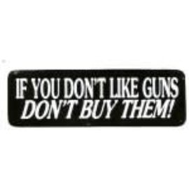 Real Company HS-If You Don't Like Guns