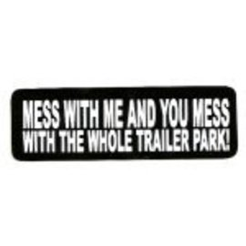 Real Company HS-Mess With Me Trailer Park