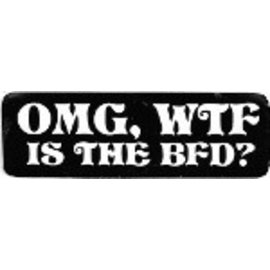 Real Company HS-OMG WTF is BFD