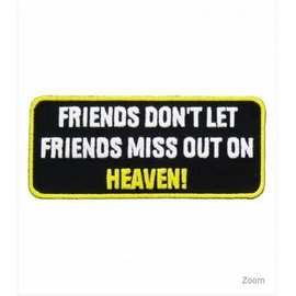 Patch Stop Patch Friends Heaven 4in