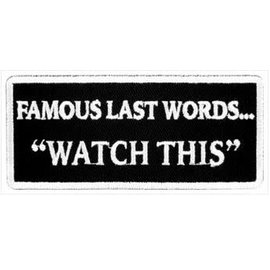 Patch Stop Patch Famous Last Words 4in