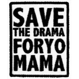 Patch Stop Patch Save The Drama 3in