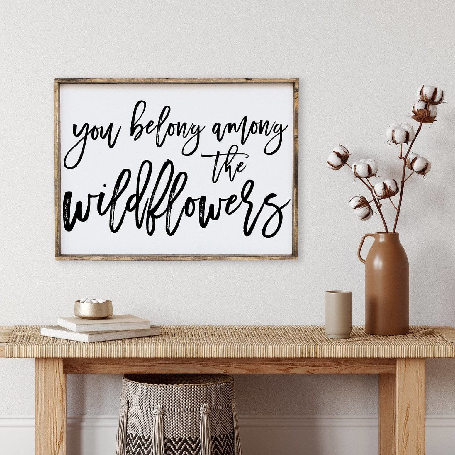 You Belong Among The Wildflowers Sign