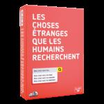 RANDOLPH JEUX DE SOCIÉTÉ - LES CHOSES ÉTRANGES QUE LES HUMAINS RECHERCHENT
