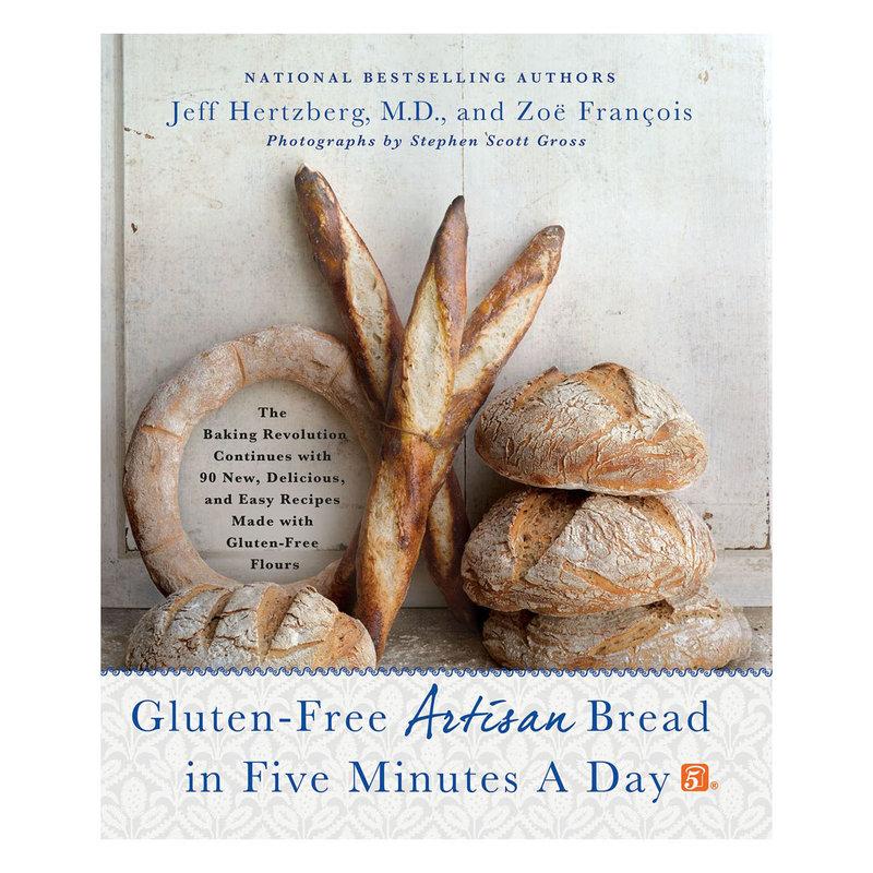 Gluten-Free Artisan Bread in 5 Mins a Day - Zoe Francois Jeff Hertzberg