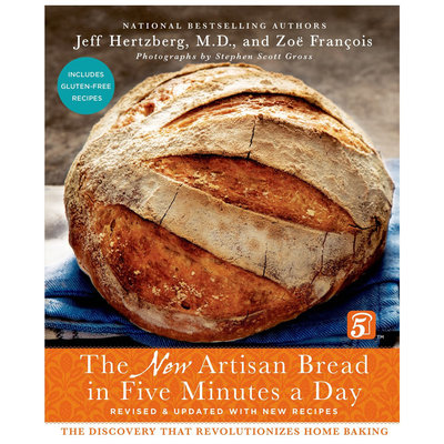 New Artisan Bread in 5 Minutes a Day - Jeff Hertzberg and Zoe Francois