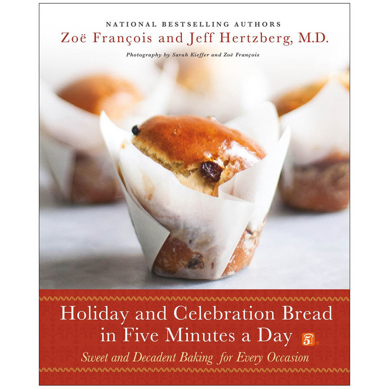 Holiday And Celebration Bread - Jeff Hertzberg and Zoe Francois