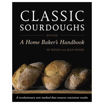 Classic Sourdoughs, Revised - Wood and Wood