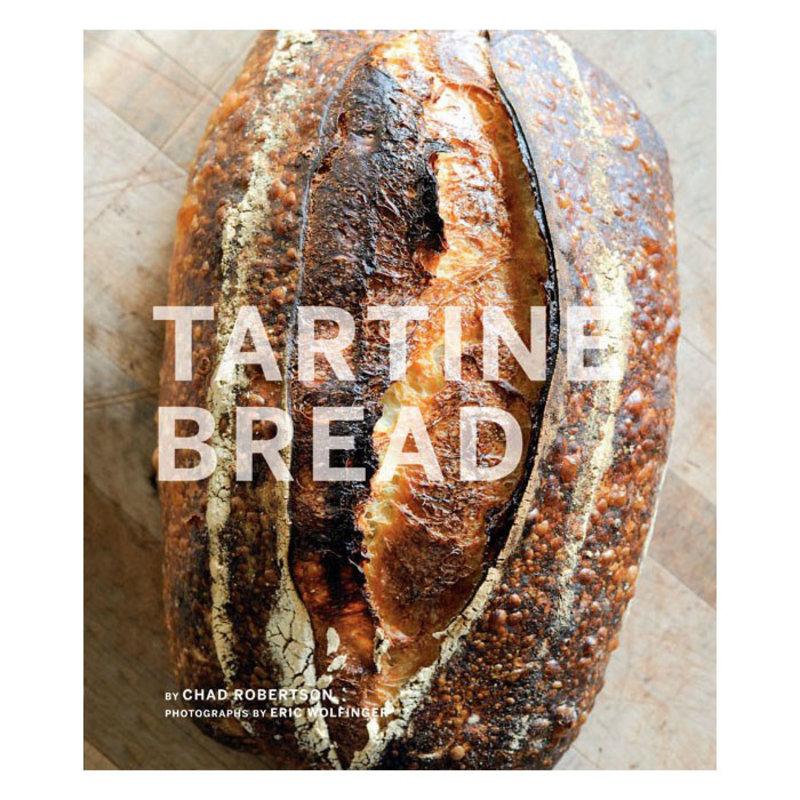 Tartine Bread - E. Prueitt & C. Robertson