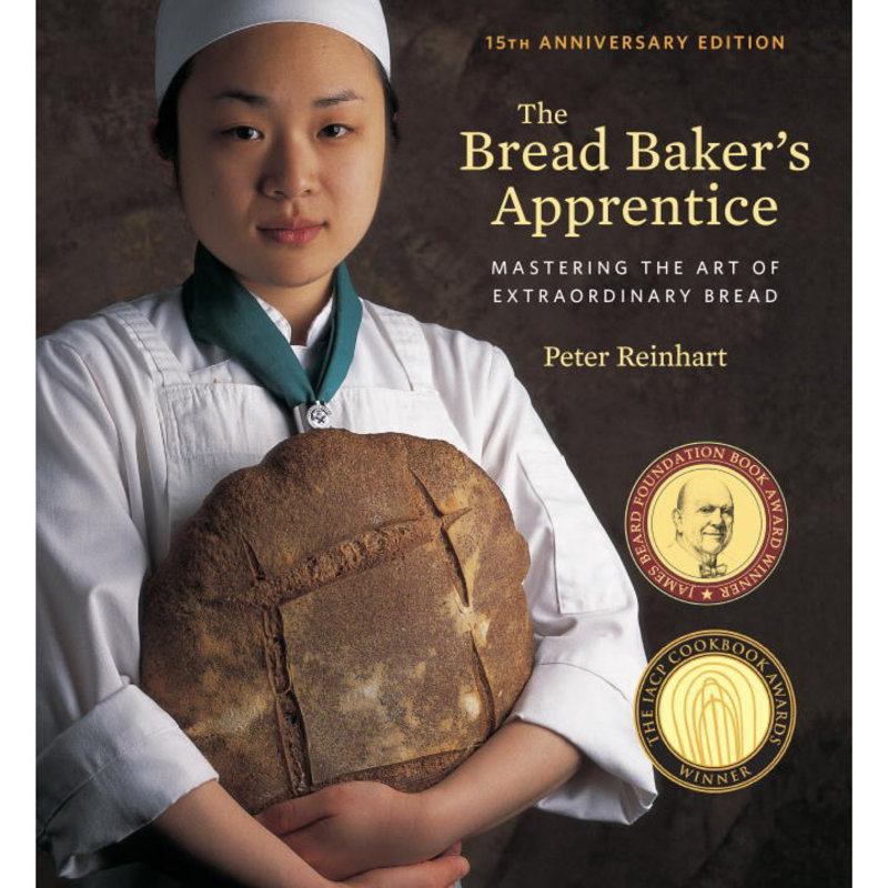 The Bread Baker's Apprentice - Peter Reinhart