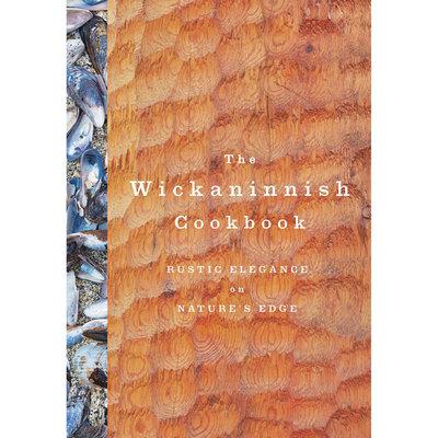 Wickaninnish Cookbook - Wickaninnish Inn