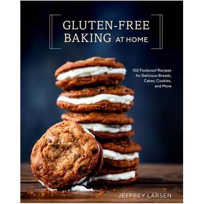 Gluten-Free Baking at Home - Jeffrey Larsen