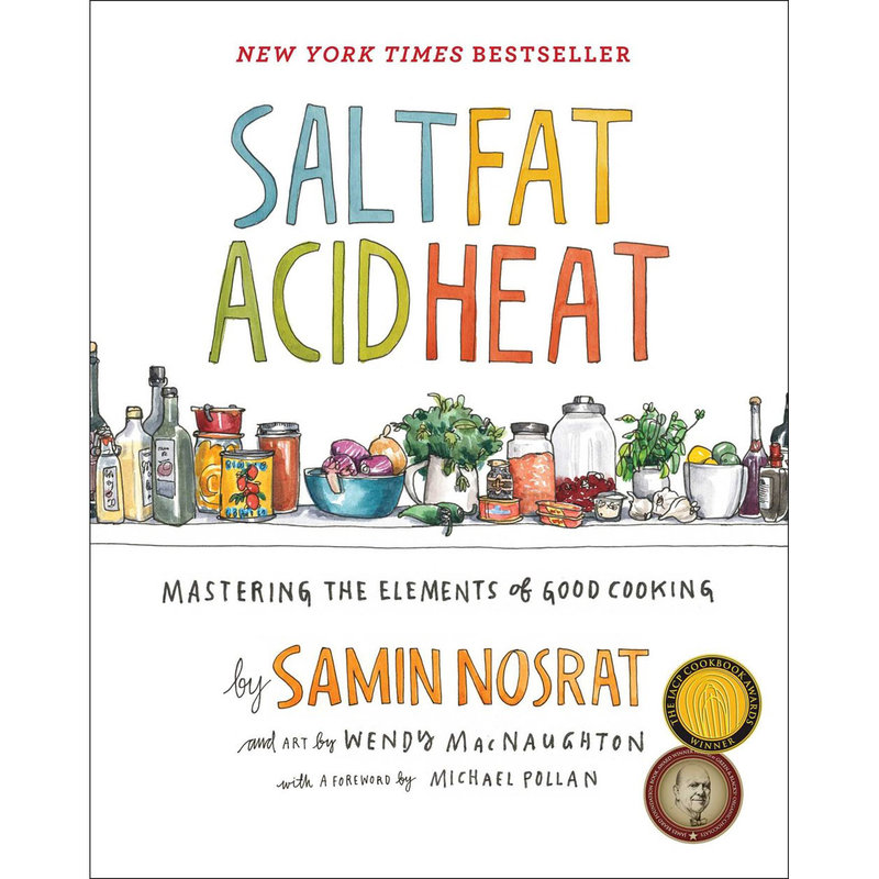 Salt Fat Acid Heat - Samin Nosrat