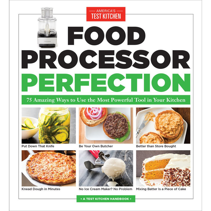 Food Processor Perfection - ATK