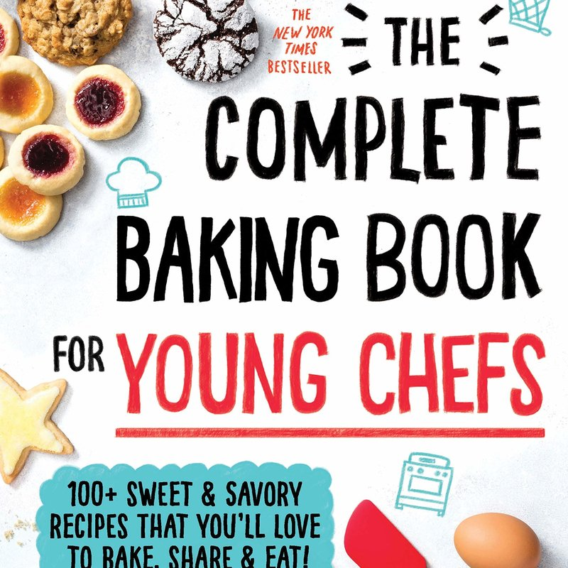 Complete Baking Book for Young Chefs - ATK