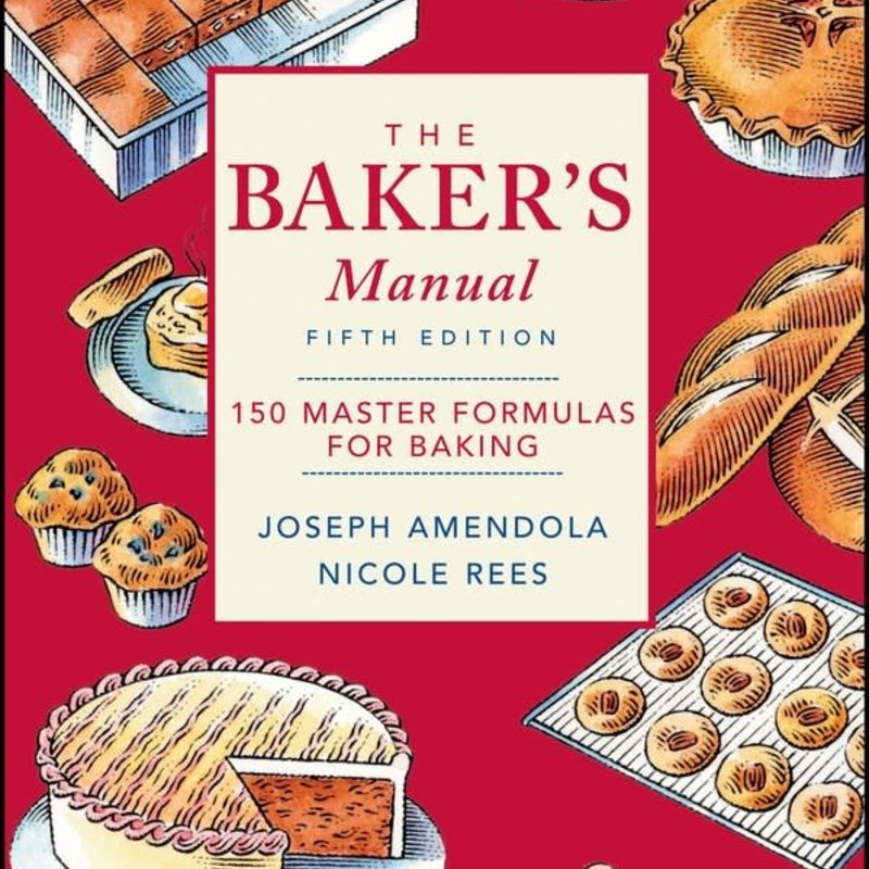 wiley The Baker's Manual - Amendola and Rees